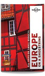 eBook Travel Guides and PDF Chapters from Lonely Planet: Europe on a Shoestring - Plan your trip (PDF Chapt...