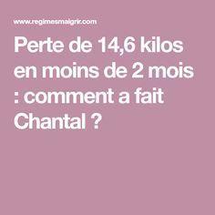 Perte de 14,6 kilos en moins de 2 mois : comment a fait Chantal ?