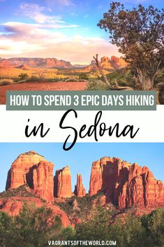 Our 3 days in Sedona Hiking guide will show you the best hikes in Sedona as well as where to eat and the best attractions in Sedona Sedona Arizona, Arizona Travel, Hiking In Arizona, Arizona Trip, Hiking Guide, Hiking Trails, Hiking Usa, Cool Places To Visit, Places To Go