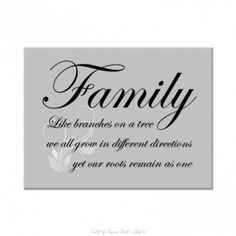 Family like branches on a tree we all grow in different directions yet our roots remain as one. Tekst op canvas.