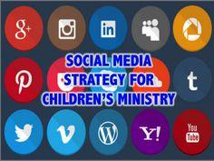 Social Media Strategy for Children's Ministry ~ RELEVANT CHILDREN'S MINISTRY
