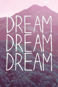 Summer sentiments: print downloads. dream dream dream. words. quotes of love. enjoy life. now!
