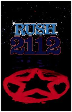 """A perfect poster for Rush fans! 2112 is the magnum opus from Geddy Lee, Alex Lifeson, and Neil Peart and it's one of their best-loved records! Ships fast. 11x17 inches. Exercise your """"Freewill"""" and ch Rush Albums, Cool Album Covers, Music Album Covers, Metal Albums, Radiohead, Tapas, Concept Album, Classic Rock Albums, Greatest Rock Bands"""