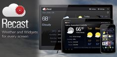 Recast Weather and Widgets v1.0.2 apk  Requirements: Android 2.2+  Overview: Recast is the best way to customize weather and widgets on your Android device.