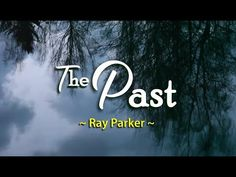 The Past - Ray Parker (KARAOKE VERSION) - YouTube Ray Parker, Female Songs, Karaoke, Love Songs, All About Time, The Past, Youtube, Movie Posters, Film Poster