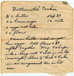 Butterscotch Cookies, looks like my grandma's handwriting