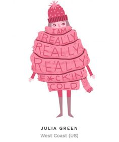 The site has all sorts of designs, including quirky and super-relatable illustrations like this one from Julia Green.