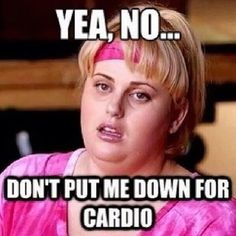 wish i could say this when my cardio logs are due... but i actually do them.