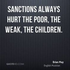 brian-may-brian-may-sanctions-always-hurt-the-poor-the-weak-the.jpg (289×289)