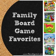 Family Board Game Favorites