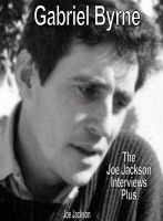 """Read """"Gabriel Byrne: The Joe Jackson Interviews Plus"""" by Joe Jackson available from Rakuten Kobo. In 1988 The Irish Times claimed that an Irish rock magazine was """"noted for its probing interviews conducted by"""" author, . Vic Reeves, David Lodge, Gabriel Byrne, Irish Rock, Crime Film, Irish Times, Judi Dench, The Joe, 2 Movie"""