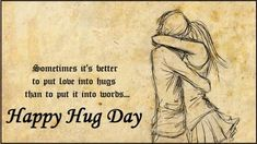 Before celebrate Hug Day 2019 here you can Check Different Happy Hug Day Images, Messages, Wishes, Quotes, SMS and Wallpapers for Share. Valentine Day Week, Valentines Day Messages, Valentine Status, Romantic Love Images, Romantic Quotes, Lovers Quotes, Valentine's Day Quotes, Life Quotes, 2015 Quotes