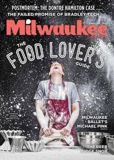 #MagLoveTop10 22 January 2016. Yummiest foodie magazine covers of 2015: #10. Milwaukee Magazine (The Food Lover's Guide), March 2015.