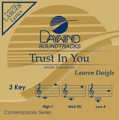 Trust In You - Lauren Daigle (Christian Accompaniment Tracks - daywind.com)   daywind.com