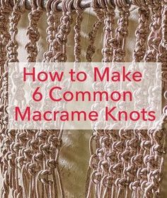 How to Make 6 Common Macrame Knots (this is a great tutorial for each knot. I us… How to Make 6 Common Macrame Knots (this is a great tutorial for each knot. I use these in jewelry making too:) Macrame Art, Macrame Projects, Macrame Jewelry, How To Macrame, Sewing Projects, Macrame Wall Hanging Tutorial, Micro Macrame Tutorial, Art Macramé, Yarn Crafts