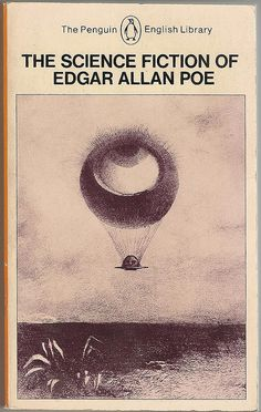 The science fiction of Edgar Allan Poe is not science fiction as we know it