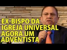 Ex-Bispo da Universal se converte à Igreja Adventista - Renato Suhett