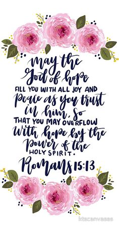 Encouraging Bible Verses:Floral Bible Verse Design by ktscanvases Bible Verses Quotes, Bible Scriptures, Powerful Bible Verses, Encouraging Bible Verses, Peace Scripture, Bible Verse Hope, Bible Encouragement, Peace Verses, Verses Of Hope