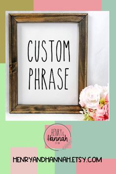 Add anything to this reverse canvas Custom Phrase Sign and enjoy it yourself, or give it as a gift. A wedding gift, birthday gift, or even for that new mom! It can be funny, serious, informative, or spiritual. Pick anything and display it with pride!