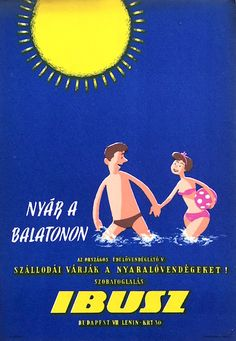 Vintage Travel Poster - Summer at Lake Balaton - Nyár a Balatonon - Hungary - - (IBUSZ). Vintage Travel Posters, Vintage Ads, Tourism Poster, Retro Illustration, Comic Panels, Old Ads, Retro Art, Cool Posters, Illustrations And Posters