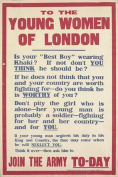WWI poster urging British young women to convince their 'best boys' to enlist. (Retronaut)