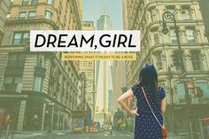 9 Rad Movies We Really Hope Get Made #refinery29 Title:  Dream, Girl Genre: DocumentaryAmount Earned So Far: $101,532 of $57,000 goal. Plot: Keeping in tune with today's #GIRLBOSS momentum, this documentary really just explores what it means and women are seriously kicking ass in just about every field.  Also: The doc will also showcase a handful of major investors speaking on why women specifically are worth investing in. # Of Days ...