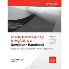 Oracle Database 11g & MySQL 5.6 Developer Handbook (Oracle Press) (Paperback)  http://www.picter.org/?p=0071768858