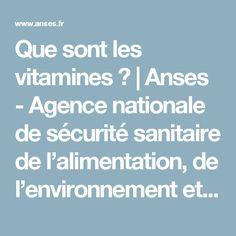 Que sont les vitamines ?   Anses - Agence nationale de sécurité sanitaire de l'alimentation, de l'environnement et du travail