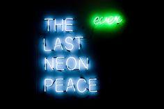 The Last 'ever' Neon Peace Neon & Transformer 2009 By artist Hogan Jesse