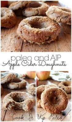 AIP Recipes Paleo Apple Cider Doughnuts made with Otto's Naturals Cassava Flour (AIP) Autoimmun Paleo, Paleo Donut, Paleo Bread, Paleo Recipes, Cooking Recipes, Paleo Meals, Paleo Flour, Paleo Dessert, Paleo Sweets