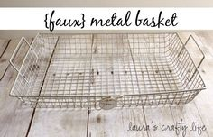 {Faux} Wire Basket