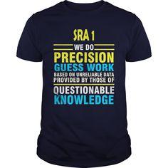 SRA 1 job title https://www.sunfrog.com/LifeStyle/113304892-409652463.html?31928