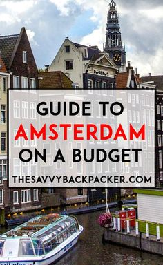 Amsterdam Travel Guide — How To Visit On A Budget Yes, Amsterdam has weed. Yes, Amsterdam has legal prostitution. Ok, glad we got that out of the way. But Amsterdam is sooo much more than all the vices that come to mind...