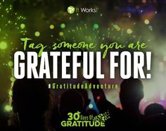 Tag someone below who you are grateful for! It Works Body Wraps, It Works Distributor, Weight Management, Say Hello, Gratitude, Grateful, Health And Wellness, Adventure, Bridal Dresses