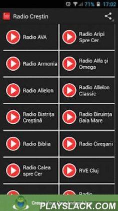 Radio Crestin  Android App - playslack.com , Cu aplicația Radio Creștin poți asculta acum radioul tău preferat simplu şi rapid direct pe telefon!Am adunat mai multe radiouri creștine într-un singur loc pentru a avea posibilitatea de a accesa şi asculta orice radio creştin din România și nu numai, pentru a putea veni în ajutorul celor care doresc o oază de liniște sufletească, de apropiere de Dumnezeu prin cântece creștine sau predici.Credem că va fi de folos, de aceea recomandă această…
