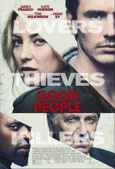 Good People (2014) James Franco, Kate Hudson, Tom Wilkinson, Omar Sy