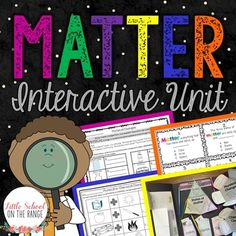 Matter Interactive Unit:This Matter unit contains all that you need to teach…