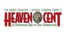 """""""Heaven Cent"""" @ Stage Door Repertory Theatre (Anaheim, CA)"""