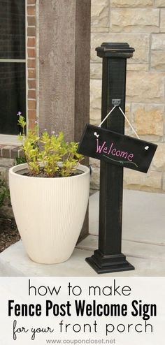 Frugal DIY - Homemade Welcome Sign for your Front Porch that you can easily make out of a fence post. I made the sign a chalk board so I can write anything on there!