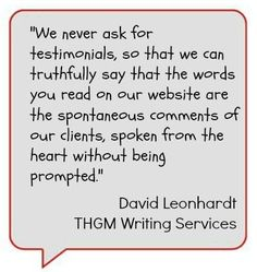 Interesting fact – every single testimonial on this website was volunteered by our clients. We do not seek out testimonials. Read on to find out why.