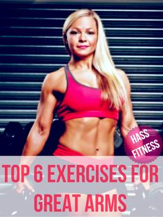 TOP 6 EXERCISES FOR GREAT ARMS By: @hassfitness #Arms #fitfam #workouts #Fitness