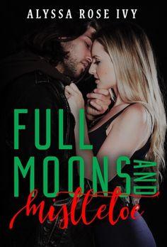 Full Moons and Mistletoe  Paranormal Romance Holiday Novella coming November 21, 2016