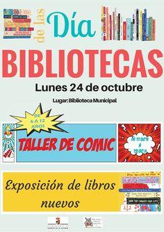 Día de las bibliotecas el lunes 24 de octubre. Contaremos con una exposición de libros nuevos en la biblioteca y de 17:30 h a 19:30 h con un taller de comic para niñ@s de entre 6 y 12 años. Animaos a participar!! #DiadelaBiblioteca