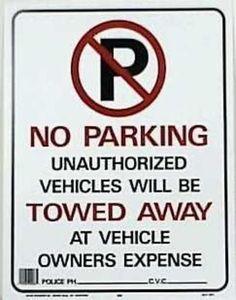 "Hy-Ko 702 No Parking Signs, 15"" X 19"""
