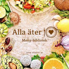 Alla äter är ett meny-bibliotek innehållande veganska recept, som också är fria från gluten och raffinerat socker.  Varje meny består av fyra stycken recept; frukost, lunch, mellanmål och middag.   Du hittar alla menyer på hemsidan.