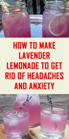 How To Make Lavender Lemonade To Get Rid Of Headaches & Anxiety Smoothie Recipes Getting Rid Of Headaches, How To Relieve Headaches, Herbal Remedies, Health Remedies, Natural Remedies, Detox Drinks, Healthy Drinks, Healthy Recipes, Drink Recipes