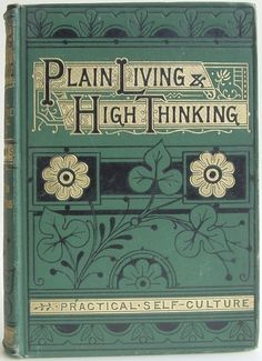 1882 - Plain Thinking, High Living