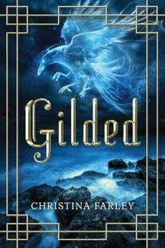 Gilded / Christina Farley.
