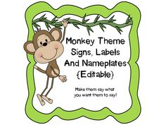 Monkey Theme classroom! Signs, Binder Covers, Labels and Nameplates. {Editable!} Make them say what you want them to say!