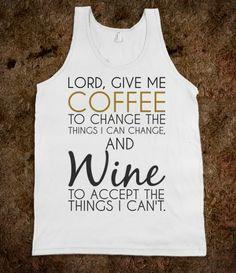 All I need is Coffee and Wine tank top tee t shirt tshirt